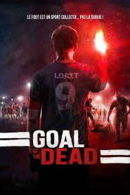 Goal of the Dead streaming vf