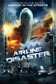 Airline Disaster streaming vf