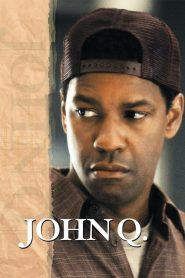 John Q. streaming vf