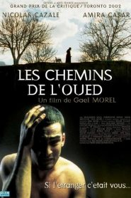 Les chemins de l'oued streaming vf