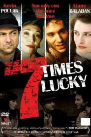 Seven Times Lucky streaming vf