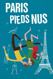 Paris pieds nus streaming vf