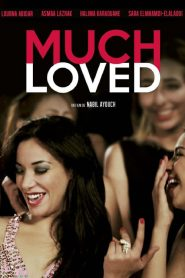 Much Loved streaming vf