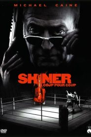 Shiner streaming vf