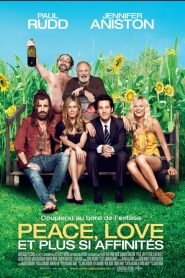 Peace, love et plus si affinités streaming vf