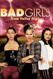 Bad Girls from Valley High streaming vf