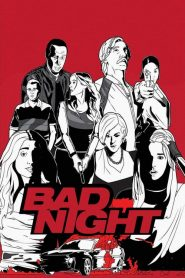 Bad Night streaming vf