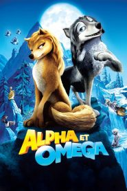 Alpha et Omega streaming vf