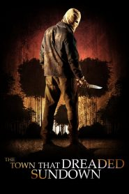 The Town that Dreaded Sundown streaming vf