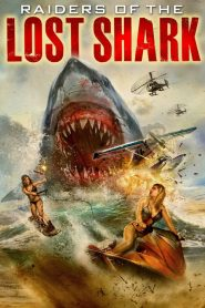 Raiders Of The Lost Shark streaming vf