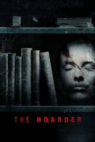The Hoarder streaming vf