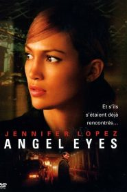 Angel Eyes streaming vf