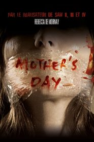 Mother's Day streaming vf