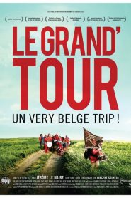 Le grand'tour streaming vf