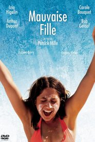 Mauvaise fille streaming vf