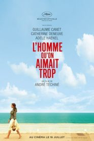 L'homme qu'on aimait trop streaming vf