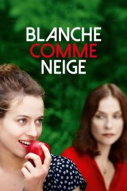 Blanche comme neige streaming vf