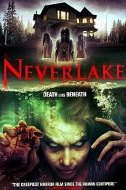 Neverlake streaming vf