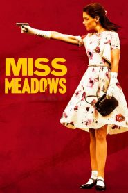 Miss Meadows streaming vf