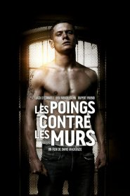 Les poings contre les murs streaming vf