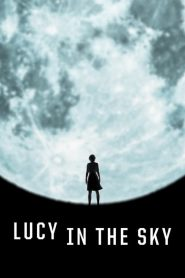 Lucy in the Sky papystreaming