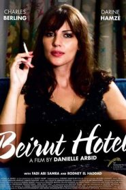 Beyrouth Hotel streaming vf