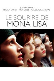 Le Sourire de Mona Lisa streaming vf