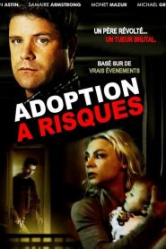 Adoption à risques streaming vf