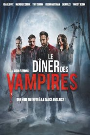 Le Dîner Des Vampires streaming vf