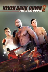 Never Back Down 2 – The Beatdown streaming vf