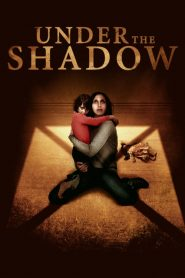 Under The Shadow streaming vf