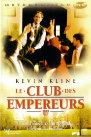 Le club des empereurs streaming vf