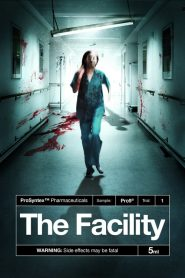 The Facility streaming vf