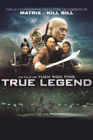 True Legend streaming vf