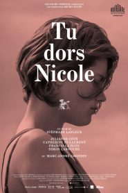 Tu dors Nicole streaming vf