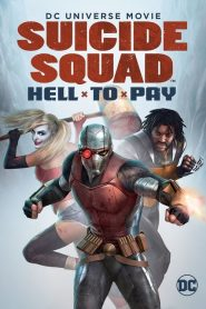 Suicide Squad : Hell to Pay streaming vf