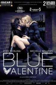 Blue Valentine streaming vf