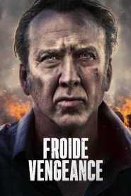 Froide vengeance streaming vf