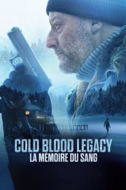 Cold Blood Legacy – La mémoire du sang streaming vf