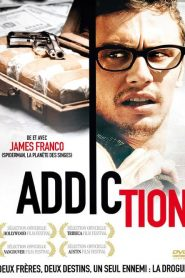 Addiction streaming vf