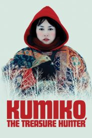 Kumiko, the Treasure Hunter streaming vf