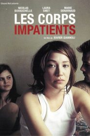 Les corps impatients streaming vf