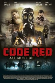 Code Red streaming vf
