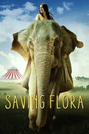 Saving Flora streaming vf