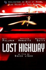 Lost Highway streaming vf