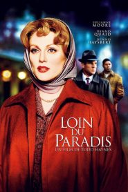 Loin du paradis streaming vf