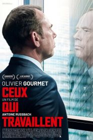Ceux qui travaillent streaming vf