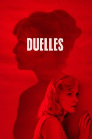 Duelles streaming vf