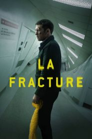La Fracture papystreaming