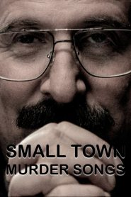 Small Town Murder Songs streaming vf